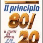 Il principio 80/20. Come ottenere di più con meno