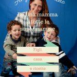 Figli, casa e ricette con Supermamma: il libro.