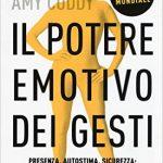 Il potere emotivo dei gesti di Amy Caddy.