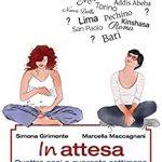 In attesa, il libro su gravidanza e adozione.