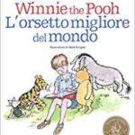 Winnie the Pooh. L'orsetto migliore del mondo