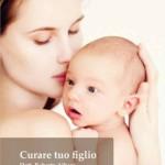 Curare tuo figlio