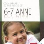 COSA SAPERE SU TUO FIGLIO DI 6-7 anni e 8-9 anni