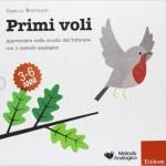 Primi voli (3 libri + 2 strumenti)