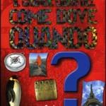 Il libro del come, dove e quando.