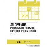 Solopreneur: L'organizzazione del lavoro