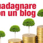 Nove modi per guadagnare con il blog (con video)