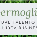 Perché ho bisogno di un coach:  Dal talento all'idea di business.