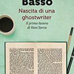 Alice Basso – nascita di una ghostwriter